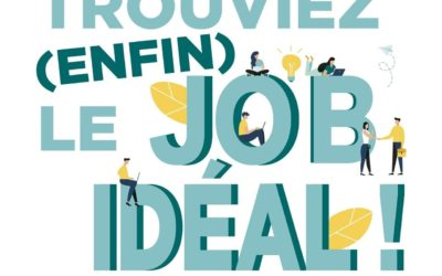 Et si vous trouviez (enfin) le Job Idéal !